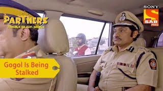 Your Favorite Character | Gogol Is Being Stalked | Partners Trouble Ho Gayi Double