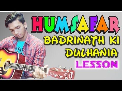 Humsafar-Badrinath Ki Dulhania Easy Guitar Lessons Tutorial For Beginners (Bollywood) In Hindi