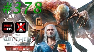 The Witcher 3: Blood and Wine #378 - Прикладная Эскапология