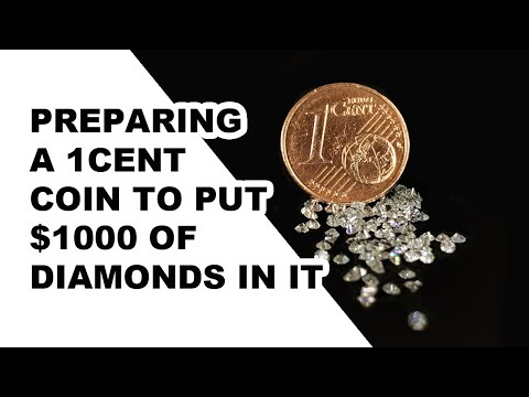 PREPARING A 1CENT COIN TO PUT $1000 OF DIAMONDS IN IT  - THE DIAMOND SETTER (PART 1)