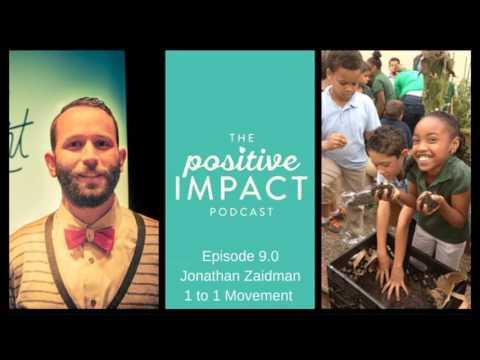 9: Sustainability with Jonathan Zaidman (1 to 1 Movement)