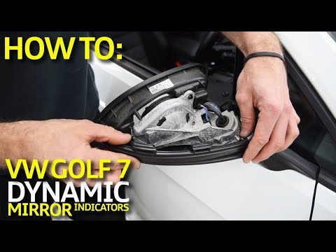 How To: Install Volkswagen Golf 7 Dynamic Mirror Indicators