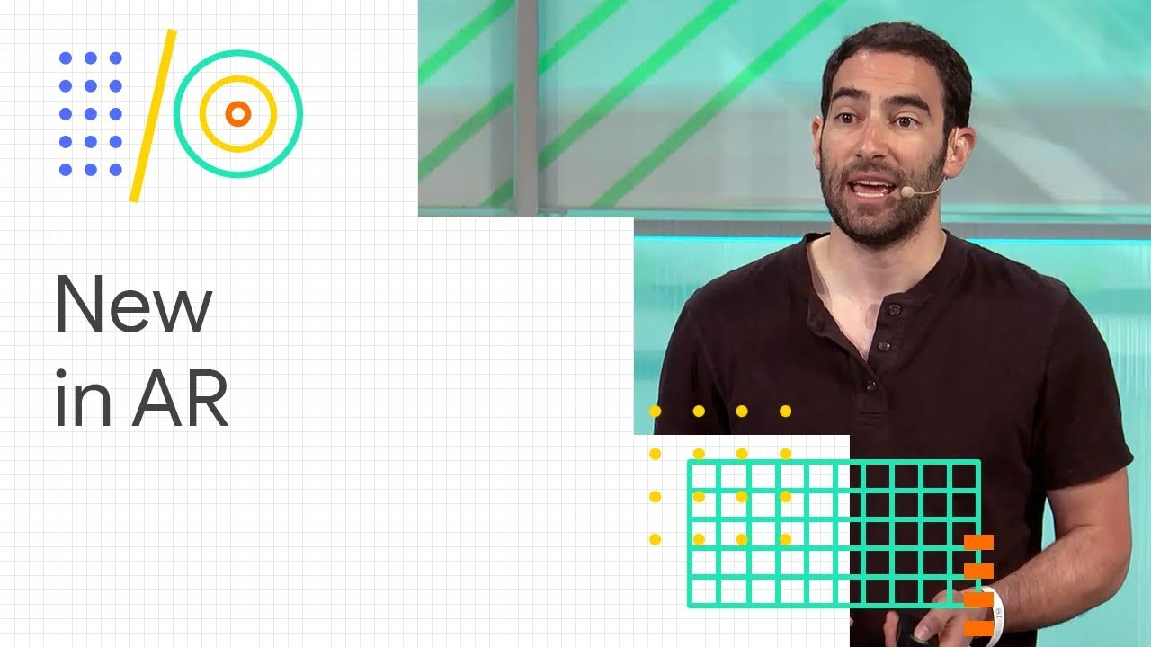 What's new in AR (Google I/O '18)