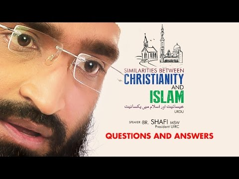UIRC : SIMILARITIES BETWEEN CHRISTIANITY AND ISLAM_Question and Answers (URDU)