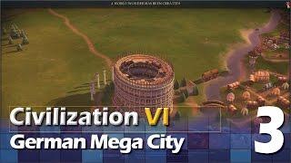 Civilization 6 - Mega City #3