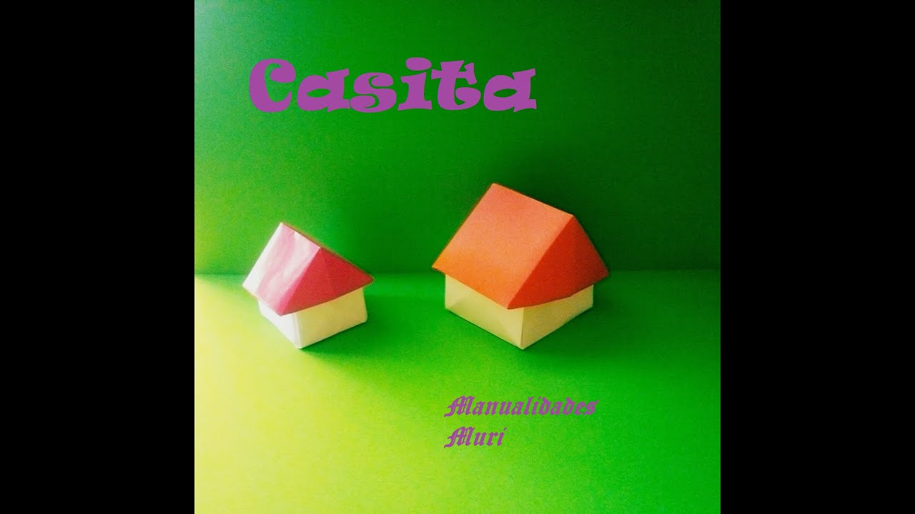 Origami papiroflexia casita de papel en 3d youtube for Hacer tu casa en 3d