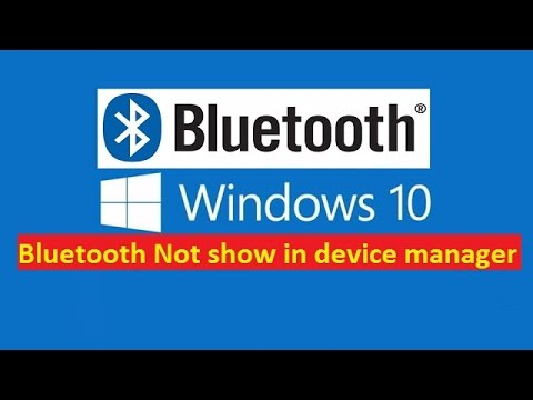 Bluetooth Not show in device manager Fixed - Howtosolveit