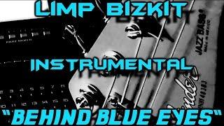 Behind blue eyes - LIMP BIZKIT - Cover INSTRUMENTAL & KARAOKE
