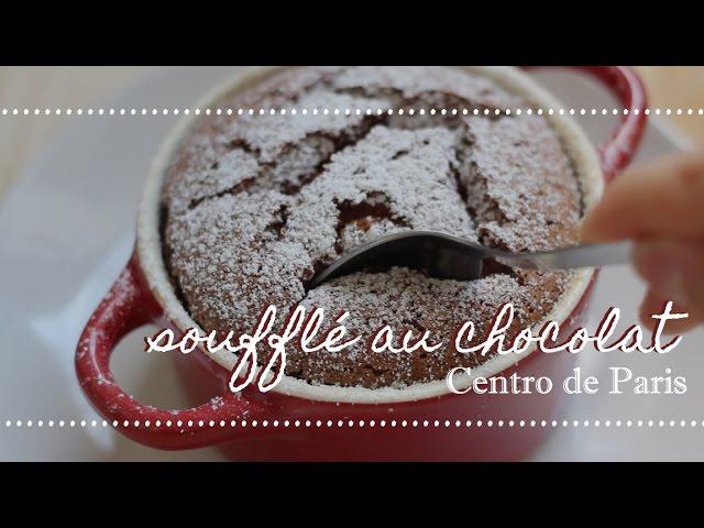 SOUFFLÉ DE CHOCOLATE + passeio pelo centro de Paris