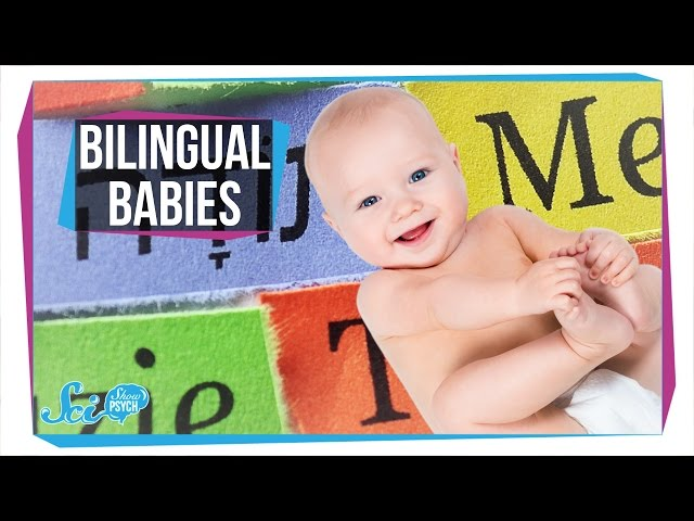 How Do Babies Become Bilingual?