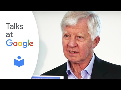 """Bill George: """"Discover Your True North""""   Talks at Google"""