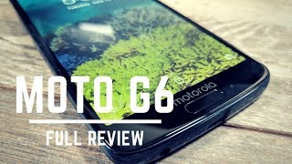 is the moto g6 worth 250? full review