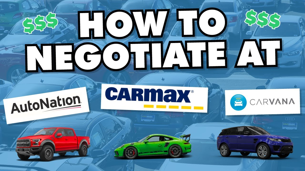 "How to negotiate at CarMax, Carvana, & other ""negotiation free"" car dealers (former dealer explains)"