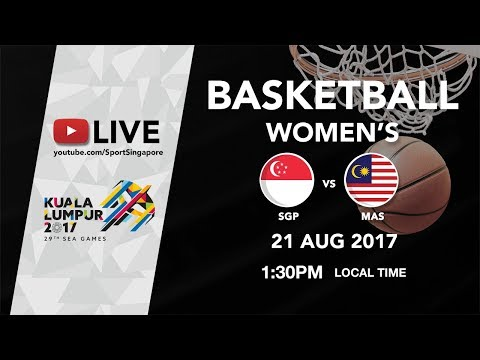 Basketball Womens Singapore 🇸🇬 vs 🇲🇾 Malaysia | 29th SEA Games 2017