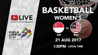Basketball Womens Singapore vs Malaysia | 29th SEA Games 2017