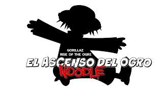 Gorillaz  Rise of the Ogre-Noodle