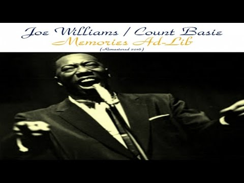 Joe Williams, Count Basie - Memories Ad-Lib - Remastered 2016