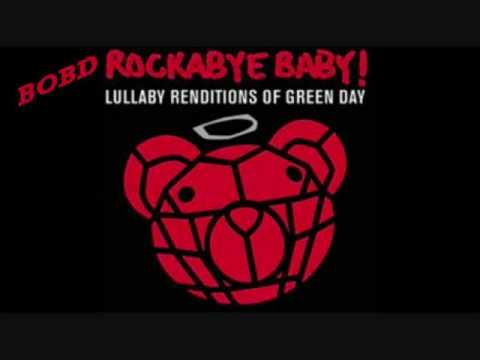 Green Day- Boulavard of Broken Dreams- Lullaby.