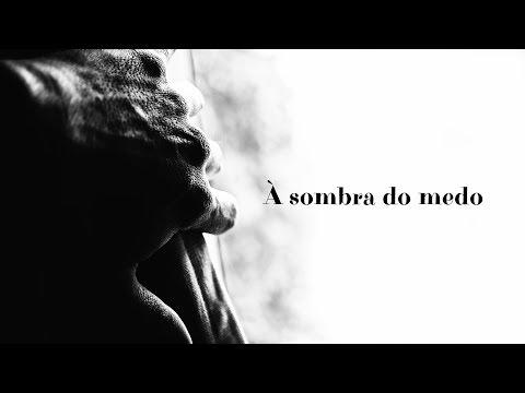 A SOMBRA DO MEDO - 3 de 3 - Com amor e sem medo