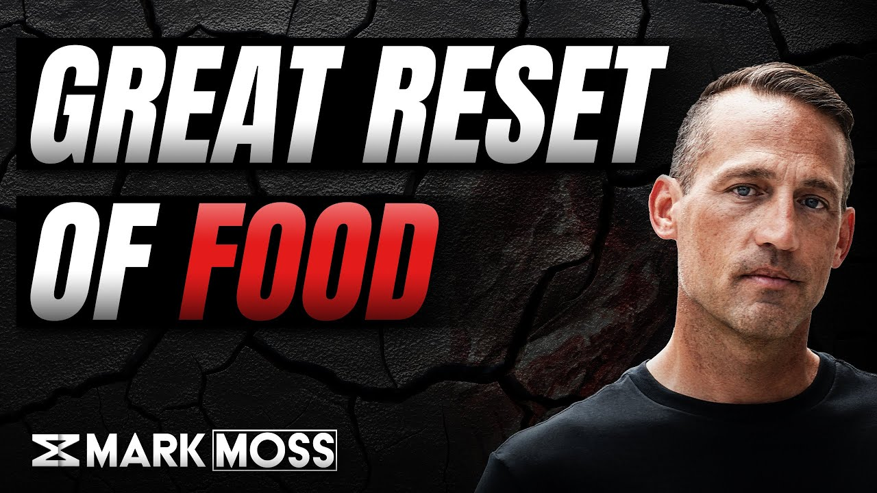 The Great Reset of Food | What's Really At Stake