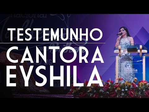 Testemunho da Cantora Eyshila