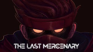 The Last Mercenary - Official Gameplay