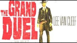 The Grand Duel (Classic Western Movie, Full Length, English) watch free western movies