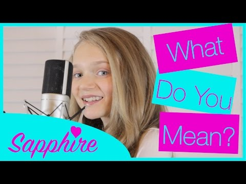 Justin Bieber - What Do You Mean? - Cover By 12 Year Old Sapphire