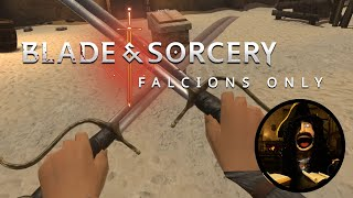 The Baron Plays: Blade and Sorcery - Falchions Only