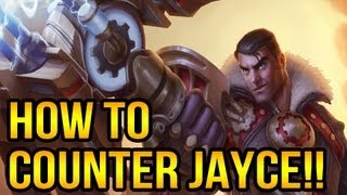 How To Counter Jayce