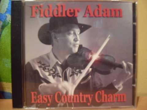 Fiddler Adam Thank God Im A Country Boy