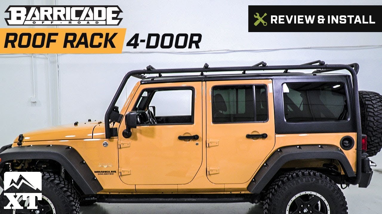 jeep wrangler barricade roof rack 2007 2017 jk 4 door review install youtube. Black Bedroom Furniture Sets. Home Design Ideas