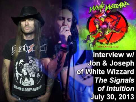 Jon & Joseph (White Wizzard) 2013 Interview on the Signals of Intuition