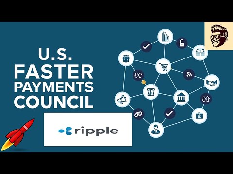 US Faster Payments Council – Volante Technologies + 3 others All Working with Ripple on Settlement