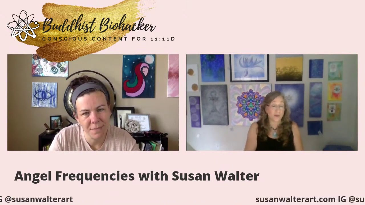 Buddhist Biohacker Ep  101 Angel Frequencies with Susan Walter