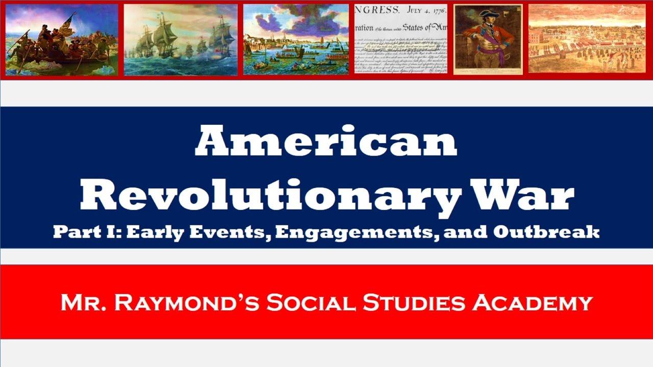 American Revolutionary War: Part I - Revolutionary Spirit, Lexington,  Concord, & Bunker Hill