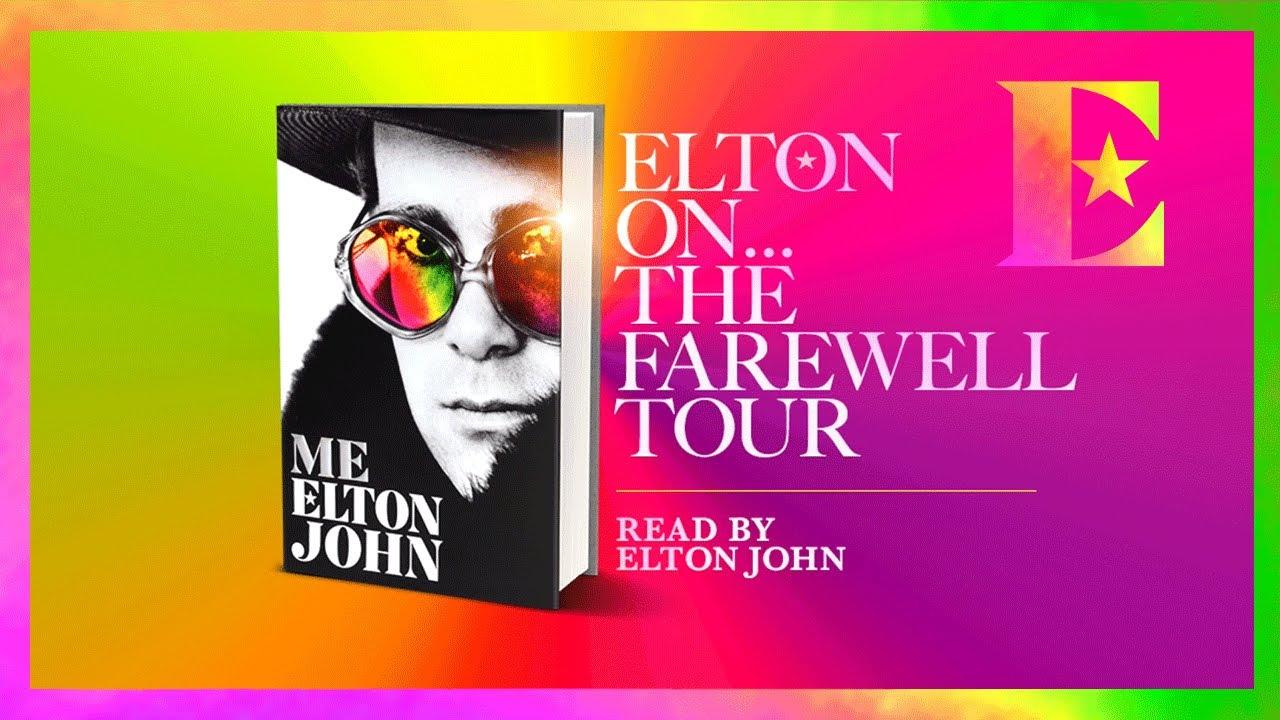 Elton John on the Farewell Tour — 'Me' Book Extract