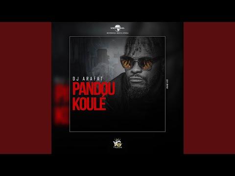 KOULÉ PANDOU MP3 ARAFAT GRATUITEMENT TÉLÉCHARGER DJ