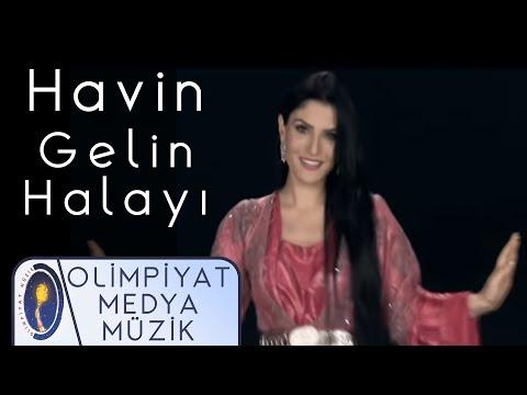 Havin - Gelin Halayı (official video)