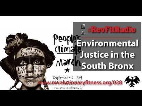 RevFitRadio #028:  Environmental Justice in the South Bronx [Podcast]