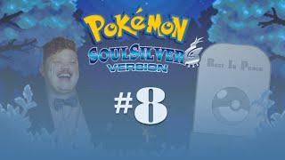 Pokemon Soul Silver Nuzlocke   Episode 8   Absolute devastation
