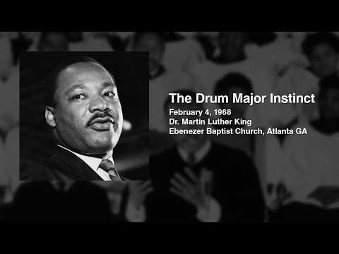 Martin Luther King's Sermon: The Drum Major Instinct