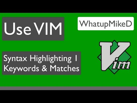 USE VIM: Syntax Keywords & Matches