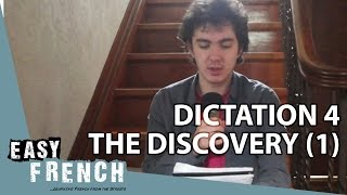 Easy French dictation 4  - the discovery (1)
