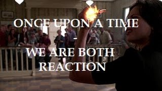 ONCE UPON A TIME - 2X02 WE ARE BOTH REACTION