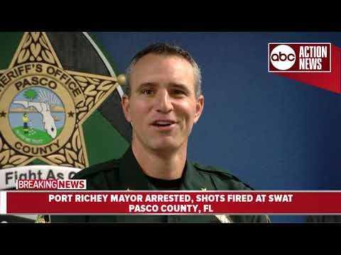 Port Richey Mayor arrested after shots fired at SWAT | Pasco News Conference