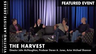 Michael Shannon, John McNaughton, Steven A. Jones, The Harvest