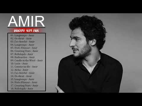 Amir Haddad Best of 2018 || Amir Haddad Album Complet || Amir Haddad Le Meilleur
