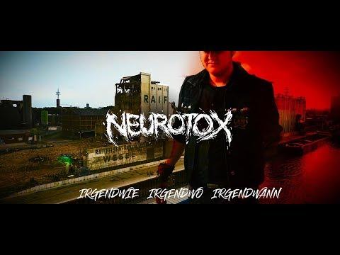 Neurotox - Irgendwie Irgendwo Irgendwann (NENA COVER)