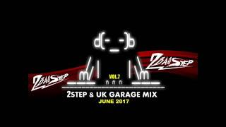 2Basstep @ 2Step & UK Garage Mix Vol.7 (June 2017)